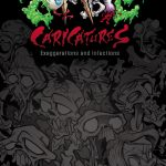 Zombie Charicatures Exaggerations and Infections